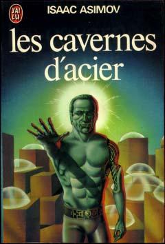 Couverture du livre Les cavernes d'acier.
